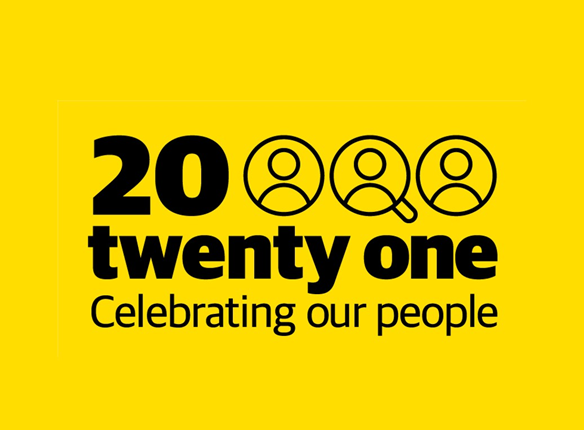 A yellow graphic featuring black words saying 20 twenty one, celebrating our people.